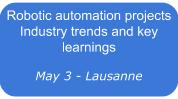 Robotic automation projects - Industry trends and key learnings