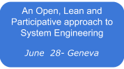 An Open, Lean and Participative approach to System Engineering